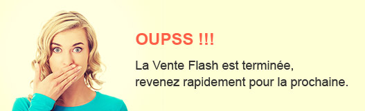 Vente flash terminé
